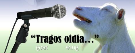 Tragos oidia - goat song